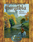 Kingdom of  Gwythia Regional Sourcebook
