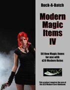 Buck-A-Batch: Modern Magic Items IV
