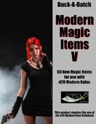 Buck-A-Batch: Modern Magic Items V
