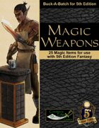 Magic Weapons for 5th Edition Fantasy