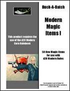 Buck-A-Batch: Modern Magic Items I