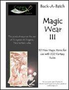 Buck-A-Batch: Magic Wear III