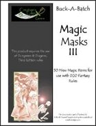 Buck-A-Batch: Magic Masks III