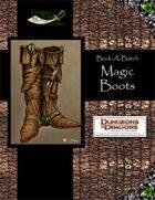 Buck-A-Batch: Magic Boots (4E)