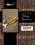 Buck-A-Batch: Magic Bracers (4E)