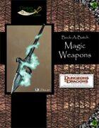 Buck-A-Batch: Magic Weapons (4E)