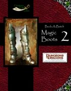Buck-A-Batch: Magic Boots 2 (4E)