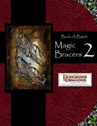 Buck-A-Batch: Magic Bracers 2 (4E)