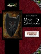 Buck-A-Batch: Magic Shields 2 (4E)
