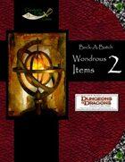 Buck-A-Batch: Wondrous Items 2 (4E)