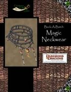 Buck-A-Batch: Magic Neckwear (4E)