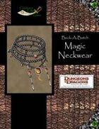 Buck-A-Batch: Magic Neckwear (4E)