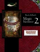 Buck-A-Batch: Magic Neckwear 2 (4E)