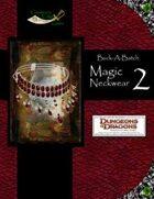 Buck-A-Batch: Magic Neckwear 2 (4E)