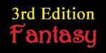 3rd Edition Fantasy