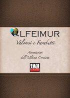 Alfeimur Valorosi e Farabutti - Avventurieri dell'Ultima Crociata