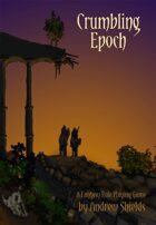 Crumbling Epoch