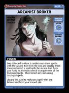 Arcanist Broker - Custom Card