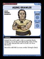 Aging Brawler - Custom Card