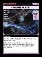 Ephemeral Bolt - Custom Card