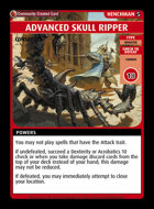 Advanced Skull Ripper - Custom Card