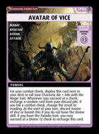 Avatar Of Vice - Custom Card