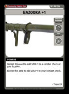 Bazooka +1 - Custom Card