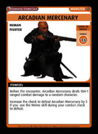 Arcadian Mercenary  - Custom Card