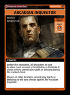 Arcadian Inquisitor - Custom Card