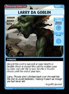 Larry Da Goblin - Custom Card