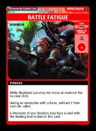 Battle Fatigue - Custom Card
