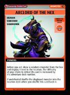 Arclord Of The Nex - Custom Card