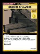 Barrera De Madera - Custom Card