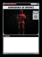 Armadura De Bronce - Custom Card