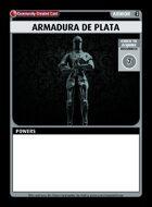 Armadura De Plata - Custom Card
