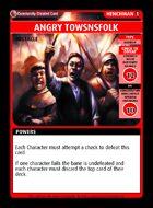 Angry Towsnsfolk - Custom Card