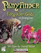 Ponyfinder - Forgotten Gods of Everglow