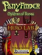 Ponyfinder - Children of Bones Hero Lab Extension