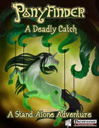 Ponyfinder - A Deadly Catch