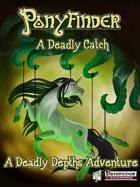 Ponyfinder - A Deadly Catch