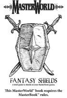 MasterWorld Fantasy Shields