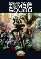 Savage Worlds Zombie Squad