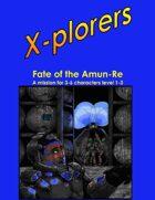 X-plorers RPG Fate of the Amun-Re