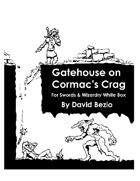 Gatehouse on Cormac's Crag