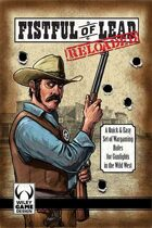 Fistful of Lead: Reloaded
