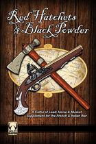 Red Hatchets & Black Powder