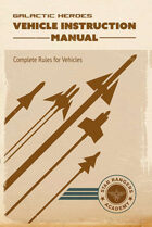 Galactic Heroes: Vehicle Instruction Manual