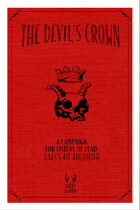 The Devil's Crown- A Campaign for Fistful of Lead: Tales of Horror