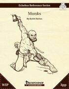 Echelon Reference Series: Monks (3pp+PRD)