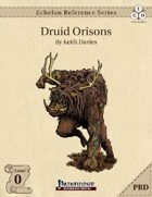 Echelon Reference Series: Druid Orisons (PRD-Only)